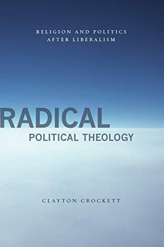 Radical Political Theology: Crockett, Clayton