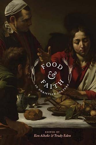Food and Faith in Christian Culture (Hardback)