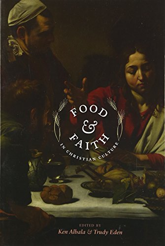 9780231149976: Food and Faith in Christian Culture (Arts & Traditions of the Table: Perspectives on Culinary History)