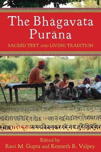 9780231149990: The Bhāgavata Purāna: Sacred Text and Living Tradition