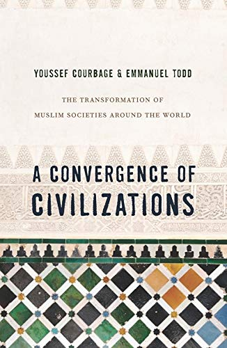 Convergence of Civilizations (Hardcover): Youssef Courbage