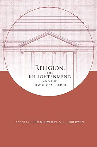 9780231150064: Religion, the Enlightenment, and the New Global Order (Columbia Series on Religion and Politics)