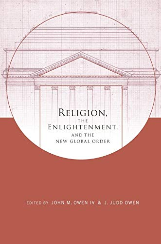 9780231150071: Religion, the Enlightenment, and the New Global Order (Columbia Series on Religion and Politics)