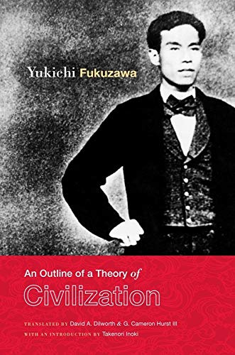 9780231150736: An Outline of a Theory of Civilization