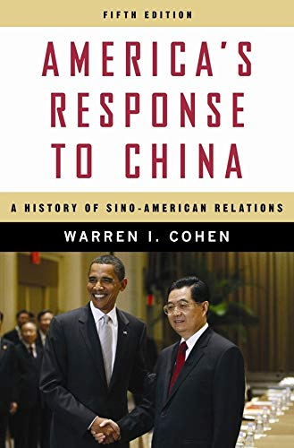 9780231150767: America's Response to China: A History of Sino-American Relations
