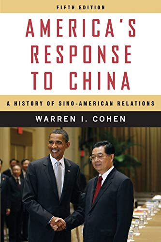 9780231150774: America's Response to China: A History of Sino-American Relations