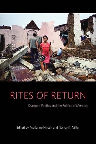 Rites of Return: Diaspora Poetics and the Politics of Memory (Gender and Culture Series)