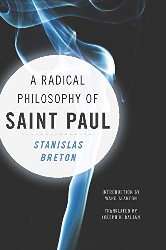 9780231151047: A Radical Philosophy of Saint Paul (Insurrections: Critical Studies in Religion, Politics, and Culture)