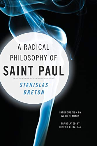 9780231151054: A Radical Philosophy of Saint Paul (Insurrections: Critical Studies in Religion, Politics, and Culture)