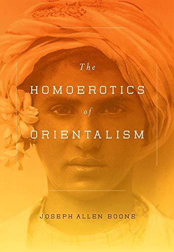 9780231151108: The Homoerotics of Orientalism