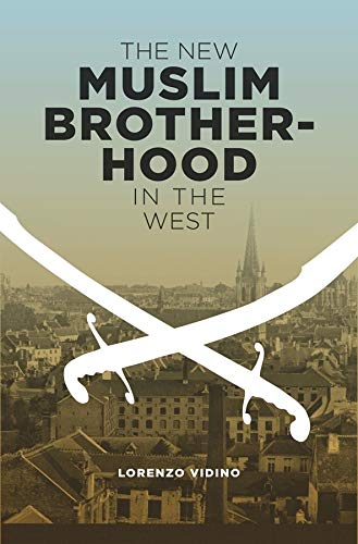 9780231151269: The New Muslim Brotherhood in the West