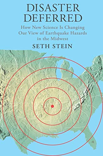 9780231151399: Disaster Deferred: A New View of Earthquake Hazards in the New Madrid Seismic Zone