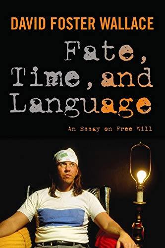 9780231151566: Fate, Time, and Language: An Essay on Free Will