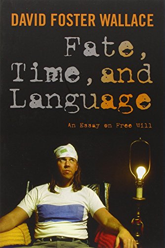 9780231151573: Fate, Time, and Language: An Essay on Free Will