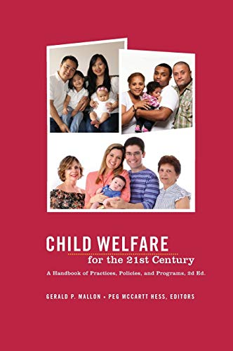 9780231151801: Child Welfare for the Twenty-first Century: A Handbook of Practices, Policies, and Programs