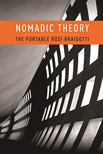 9780231151900: Nomadic Theory (Gender and Culture)