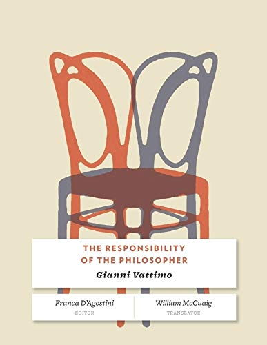 The Responsibility of the Philosopher (Paperback): Gianni Vattimo