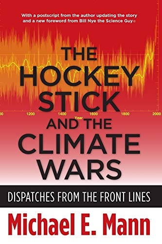 9780231152549: The Hockey Stick and the Climate Wars: Dispatches from the Front Lines