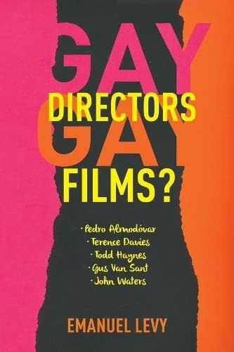 9780231152761: Gay Directors, Gay Films?: Pedro Almodovar, Terence Davies, Todd Haynes, Gus van Sant, John Waters