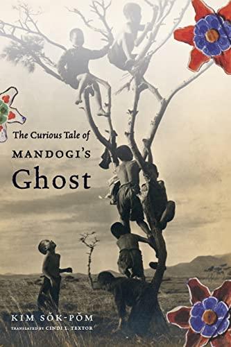 9780231153119: The Curious Tale of Mandogi's Ghost (Weatherhead Books on Asia)