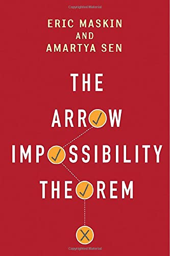 9780231153287: The Arrow Impossibility Theorem (Kenneth J. Arrow Lecture Series)