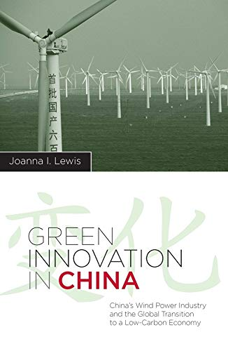 Green Innovation in China (Hardcover): Joanna Lewis