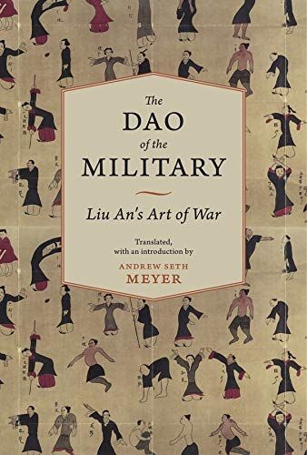 9780231153324: The Dao of the Military: Liu An's Art of War (Translations from the Asian Classics)