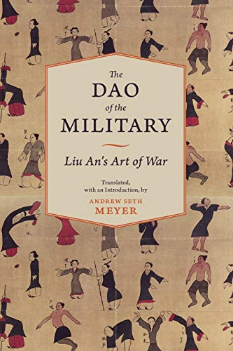 9780231153331: The Dao of the Military: Liu An's Art of War (Translations from the Asian Classics)