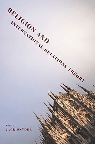 9780231153393: Religion and International Relations Theory