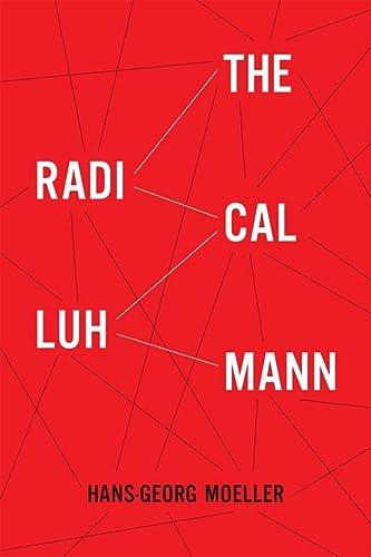 9780231153782: The Radical Luhmann