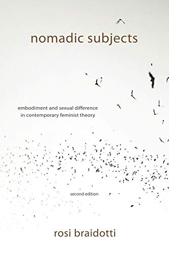 9780231153881: Nomadic Subjects: Embodiment and Sexual Difference in Contemporary Feminist Theory (Gender and Culture Series)