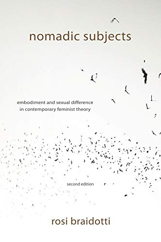 9780231153898: Nomadic Subjects: Embodiment and Sexual Difference in Contemporary Feminist Theory (Gender and Culture Series)
