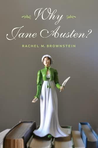 9780231153911: Why Jane Austen?