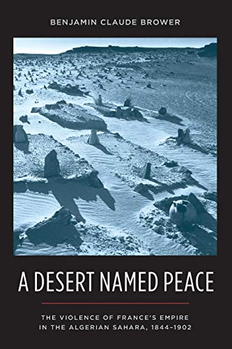 Desert Named Peace: Brower, Benjamin C.