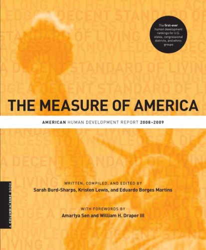 The Measure of America: American Human Development Report, 2008-2009 (A Columbia / SSRC Book):...