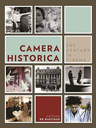 9780231156509: Camera Historica: The Century in Cinema