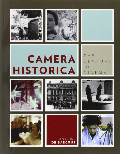 9780231156516: Camera Historica: The Century in Cinema