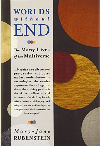 9780231156622: Worlds Without End: The Many Lives of the Multiverse