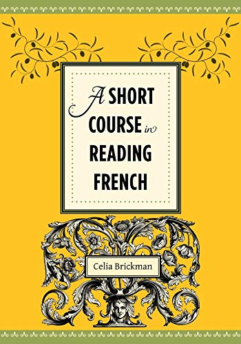 9780231156769: A Short Course in Reading French