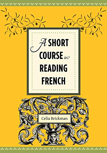 9780231156776: A Short Course in Reading French