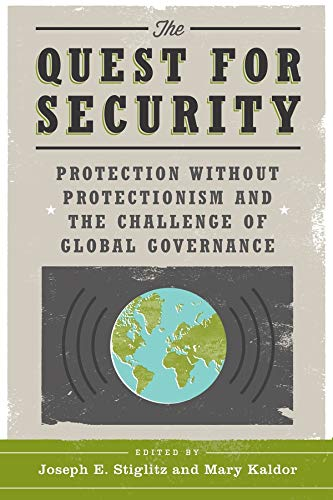 9780231156868: The Quest for Security - Protection Without Protectionism and the Challenge of Global Governance