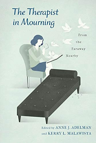 9780231156981: The Therapist in Mourning: From the Faraway Nearby