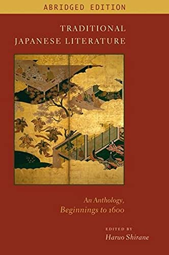 9780231157308: Traditional Japanese Literature: An Anthology, Beginnings to 1600 (Translations from the Asian Classics)