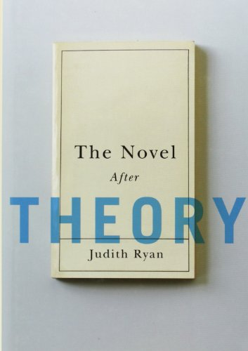 9780231157421: The Novel After Theory