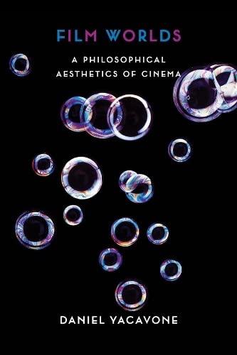 9780231157681: Film Worlds – A Philosophical Aesthetics of Cinema