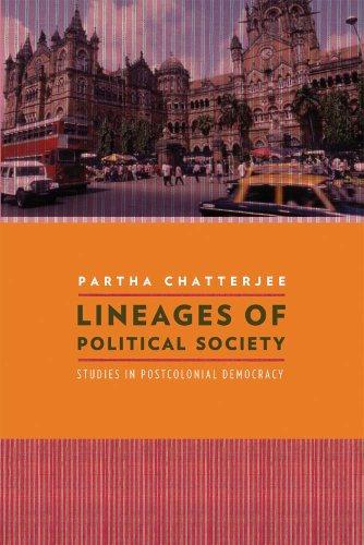 Lineages of Political Society: Studies in Postcolonial Democracy (Hardback): Partha Chatterjee
