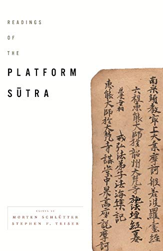 9780231158213: Readings of the Platform Sutra (Columbia Readings of Buddhist Literature)