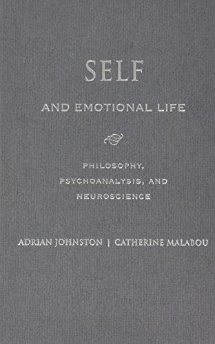 9780231158305: Self and Emotional Life: Philosophy, Psychoanalysis, and Neuroscience (Insurrections: Critical Studies in Religion, Politics, and Culture)