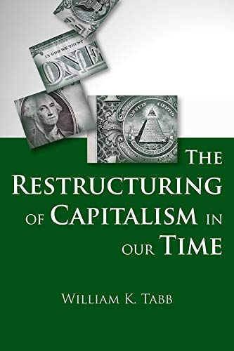 9780231158428: Restructuring of Capitalism in Our Time