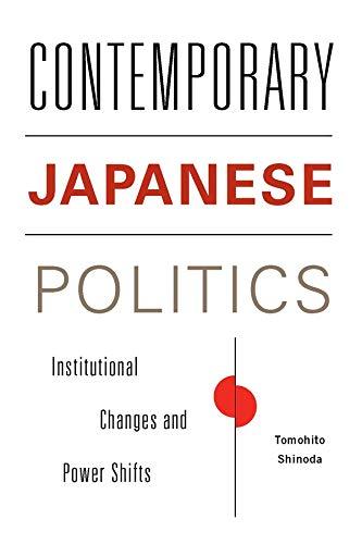 Contemporary Japanese Politics: Shinoda, Tomohito